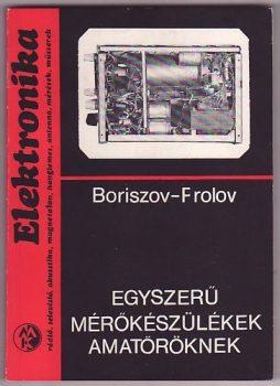V. G. Boriszov · V. V. Frolov Egyszerű mérőkészülékek amatőröknek