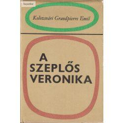 Kolozsvári Grandpierre Emil: A szeplős Veronika