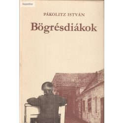 Pákolitz István: Bögrésdiákok