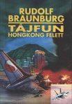 Rudolf Braunburg: Tájfun Hongkong felett