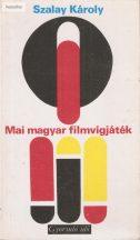 Szalay Károly: Mai magyar filmvígjáték