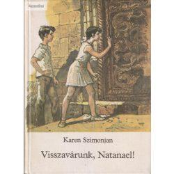Karen Szimonjan: Visszavárunk, Natanael!