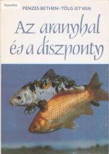 Pénzes Bethen – Tölg István: Az aranyhal és a díszponty
