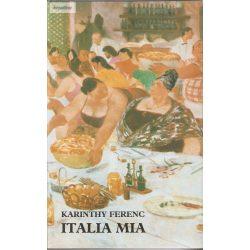 Karinthy Ferenc: Italia mia