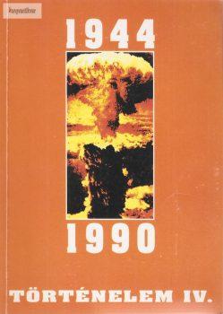 Dr. Borsányi György: Történelem IV. 1944-1990