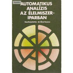 Dr. Örsi Ferenc (szerk): Automatikus analízis az élelmiszeriparban