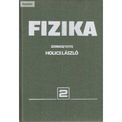 Holics László: Fizika  2. kötet modern fizika