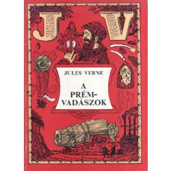 Jules Verne A prémvadászok