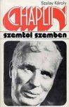 Szalay Károly Chaplin (Szemtől szemben)