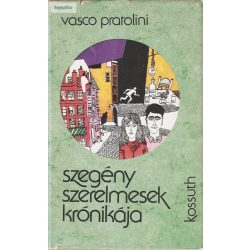 Vasco Pratolini: Szegény szerelmesek krónikája