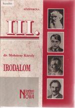 Mohácsi Károly: Irodalom III. Középiskola
