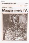 Szende Aladár: Magyar nyelv IV.