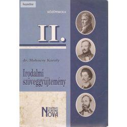 Dr. Mohácsi Károly: Irodalmi szöveggyűjtemény II. középiskola