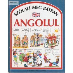 Angela Wilkes: Szólalj meg bátran angolul