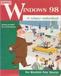 Ron Mansfield - Peter Weverka: Windows 98 A rohanó embereknek