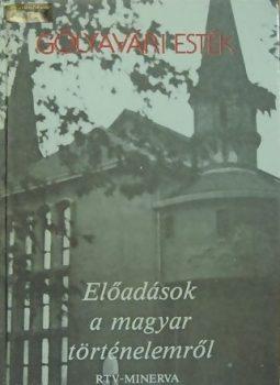 Előadások a magyar történelemről (Gólyavári esték)