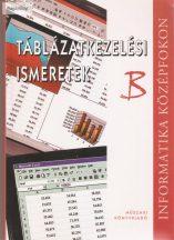 Dr. Álló Géza - Mohos Pál: Táblázatkezelési ismeretek B