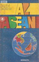 Barbi Balázs: Az ASEAN