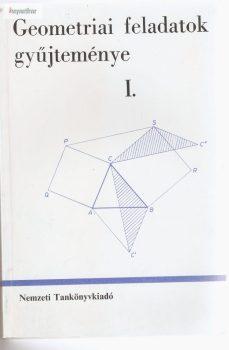 Horvay Katalin · Reiman István · Czapári Endre · Soós Paula Geometriai feladatok gyűjteménye