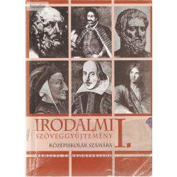 Dr. Mohácsi Károly: Irodalom szöveggyűjtemény I