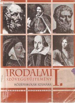 Mohácsi Károly: Irodalom szöveggyűjtemény I