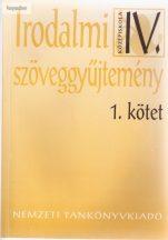 Madocsai László: Irodalmi szöveggyűjtemény IV.középiskola 1.kötet