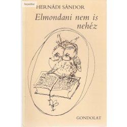 Hernádi Sándor: Elmondani nem is nehéz