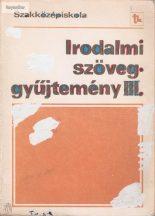 Mohácsy Károly: Irodalmi szöveggyűjtemény III. szakközépiskola