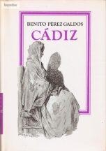 Benito Pérez Galdós: Cádiz