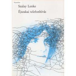 Szalay Lenke: Éjszakai telefonhívás