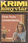 Linda Taylor: Istenkísértés