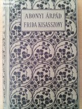 Abonyi Árpád: Frida kisasszony