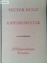 Victor Hugo: A nyomorultak