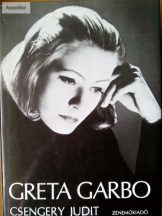 Csengery Judit: Greta Garbo