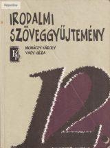 Mohácsy Károly - Vasy Géza: Irodalmi szöveggyűjtemény 12.