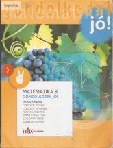 Gondolkodni jó! Matematika 8