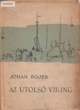 Johan Bojer Az utolsó viking