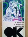 François Mauriac: A méregkeverő / Fekete angyalok