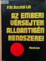 Aszódi Lili: Az emberi vérsejtek alloantigén rendszerei