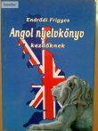 Endrődi Frigyes: Angol nyelvkönyv kezdőknek