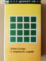 Ádám György: A megismerés csapdái