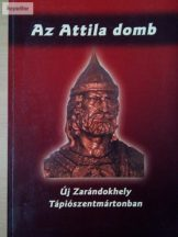 Tóth Sándor: Az Attila domb