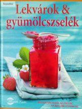 Hans Gerlach: Lekvárok & gyümölcszselék