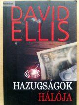 David Ellis: Hazugságok hálója