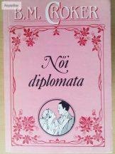 B. M. Croker: Női diplomata