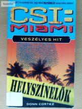 Donn Cortez: CSI: Miami – Veszélyes hit