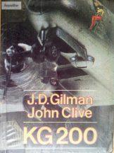 J. D. Gilman – John Clive: KG 200