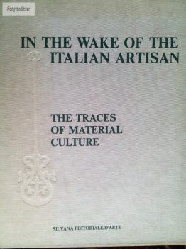 In the wake of the Italian Artistan