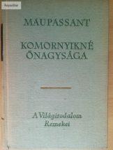 Guy de Maupassant: Komornyikné őnagysága