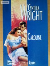 Cynthia Wright: Caroline